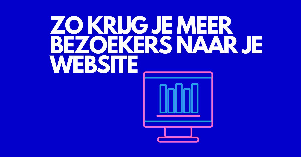meer verkeer naar je website